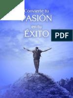 Convierte Tu Pasion En Tu Exito - Ejercicios Y Claves - Montalvo B. & Alexa Sanchez Ch. & Yudith Guanes