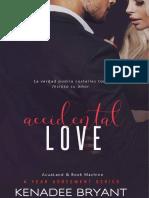 03 Accidental Love - Kenadee Bryant