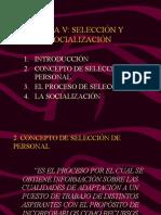 Tema 5. Seleccion y Socializacion