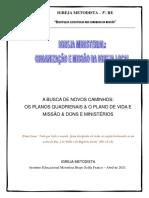 A Busca de Novos Caminhos - Os Planos Quadrienais^J PVMI e Dons e Ministérios