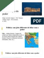 Grécia Antiga - Cidadania e política a humanização do poder