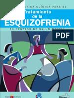 Guía de práctica clínica para el tratamiento de la esquizofrenia en centros de salud mental