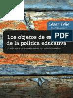 Cap. 1 Leer 25 a 41) Mainardes- en Tello Los Objetos de Estudio de La Política Educativa