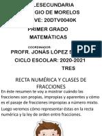 1. Recta numerica y clases de fracciones 1°