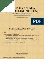 TEORIA DA ANOMIA - MERTON - RESUMO