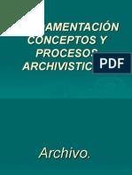 FUNDAMENTACIÓN CONCEPTOS Y PROCESOS ARCHIVISTICOS