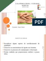 UFCD 3538 – Saúde da Pessoa Idosa – cuidados básicos - Apresentação