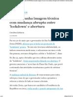 Doria arranha imagem técnica com mudança abrupta entre 'lockdown' e abertura