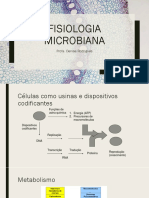 Microbiologia Industrial - Aula 2 - Fisiologia Microbiana