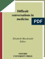 [Medical] MacDonald, 2004, Difficult Conversations in Medicine (Book)