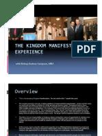 The Kingdom Manifestation Experience