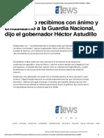 02-07-2019 En Guerrero recibimos con ánimo y entusiasmo a la Guardia Nacional, dijo el gobernador Héctor Astudillo
