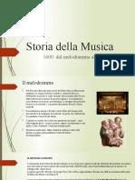 4. Storia della Musica - Il melodramma