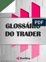 Glossário do Trader - OneWay Corp