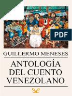 Guillermo Meneses. Antología Del Cuento Venezolano