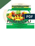 PULPAFRESH ACTIVIDAD 4 ANALISIS VERTICAL Y HORIZONTAL
