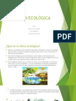 ÉTICA ECOLÓGICA exp