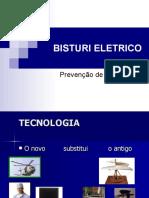 BISTURI ELETRICO- TREINAMENTO