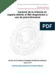 Informe de CCDH 2010, Riesgo creciente de la infancia en España debido al Mal diagnóstico y uso de Psico-fármacos