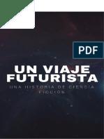 Un Viaje Futurista