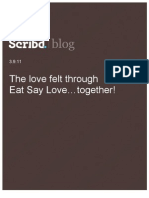 The love felt through Eat Say Love… together! Scribd Blog, 3.9.11