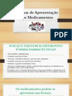 TE 18-19 MODI - FARMACO - Aula 3- Formas de apresentaçao dos medicamentos