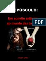 CREPÚSCULO - Um convite satânico ao mundo das trevas