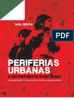 Periferias Urbanas Contrapoderes Desde Abajo Raul Zibechi