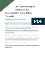 Artikel artikel perkembangan teknologi informasi dan komunikasi terbaru Belum Tersedia