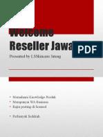 Welcome Reseller Jawara