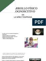 DESARROLLO FÍSICO Niñez Tempran Asacanio