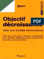 Michel Bernard , Vincent Cheynet , Bruno Clémentin , Collectif - Objectif décroissance _ Vers une société harmonieuse
