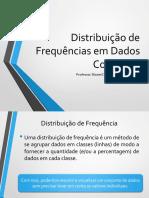 Distribuição de Frequências em Dados Contínuos