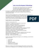 Project Framework versus Development Methodology