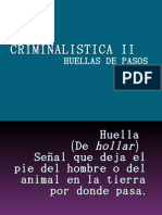 CRIMINALISTICA II HUELLAS DE PASOS EXPO 2do. SEM
