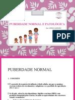 Aula 9 - Puberdade Normal e Patologica