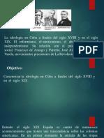 La Ideología a Finales Del Siglo XVIII y La Primera Mitad Del XIX.