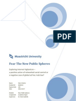 Internet Vigilantism – Fear the New Public Spheres