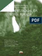 Biodiversidade Em Santa Catarina Parque Estadual Da Serra Furada