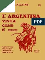 Barzini, Luigi. - L'Argentina Vista Come è [PG] [1902] [2009]
