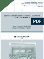 PRESENTACIÓN DEL TRABAJO ESPECIAL DE GRADO Y ARTÍCULO