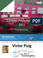 Ponencias en el área de social media de Campus Party Valencia 2011