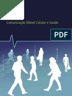 Mobile Communications and Health 2012 - Brazilian Portuguese