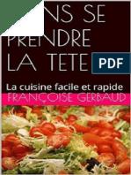 Sans se prendre la tête,la cuisine facile et rapide- Françoise Gerbaud.wawacity.ninja