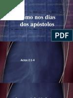 Pregação - Como nos dias dos apóstolos