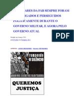 EX CABOS DA FAB SEMPRE FORAM INVESTIGADOS E PERSEGUIDOS POLITICOS DURANTE  O GOVERSO MILITAR