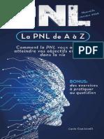 La PNL de A à Z Comment la PNL vous aidera à atteindre vos objectifs et réussir dans la vie (Retrouvez la forme) (French Edition) by Lucio Canistrelli [Canistrelli, Lucio] (z-lib.org)