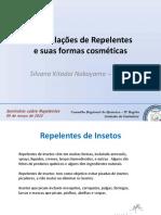Formulações de Repelentes e Suas Formas Cosméticas. Silvana Kitadai Nakayama Merck
