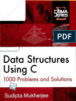 Data Structures Using C- 1000 Problems and Solutions by Mukherjee India