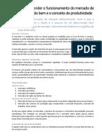 RA.2 - Compreender o funcionamento do mercado de um determinado bem e o conceito de produtividade